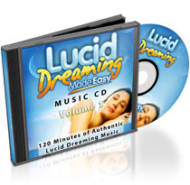 Lucid Dreaming Made Easy Music Volume 1